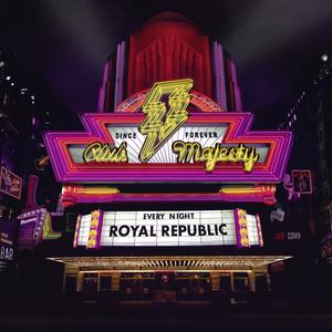 Royal Republic concert at Porsche Arena, Stuttgart on 22 February 2020